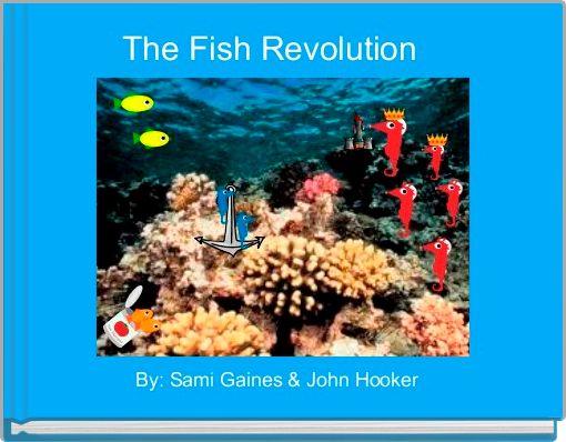 The Fish Revolution