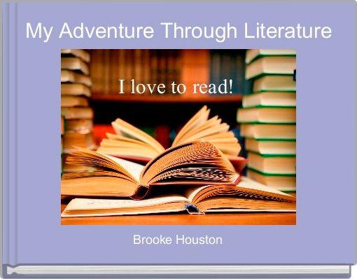 My Adventure Through Literature