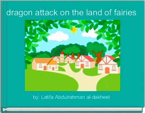 dragon attack on the land of fairies