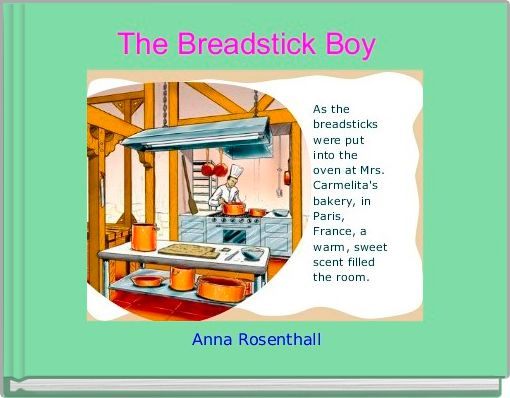 The Breadstick Boy
