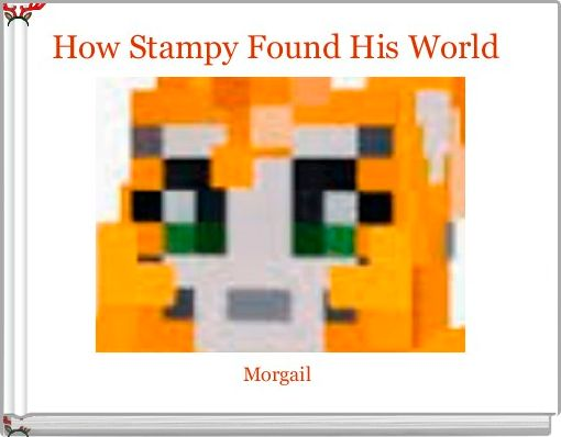 How Stampy Found His World