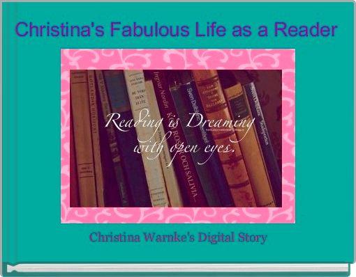 Christina's Fabulous Life as a Reader
