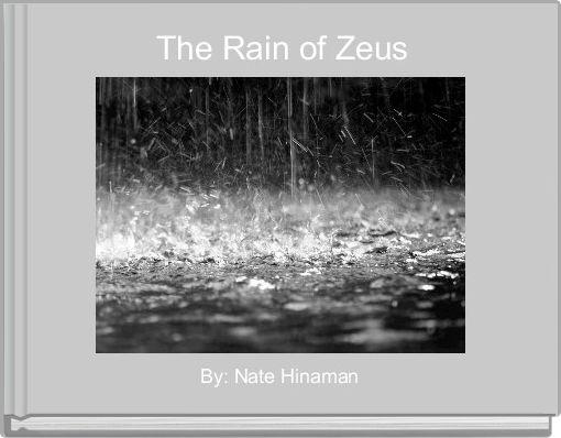 The Rain of Zeus