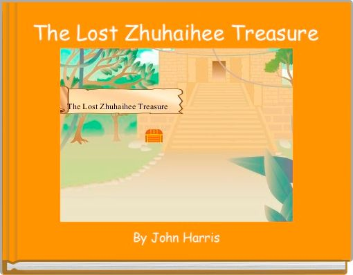 The Lost Zhuhaihee Treasure