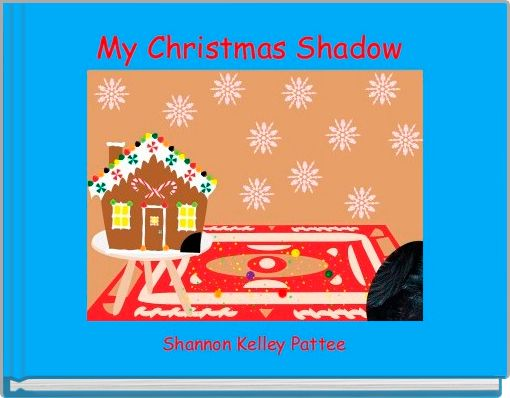My Christmas Shadow