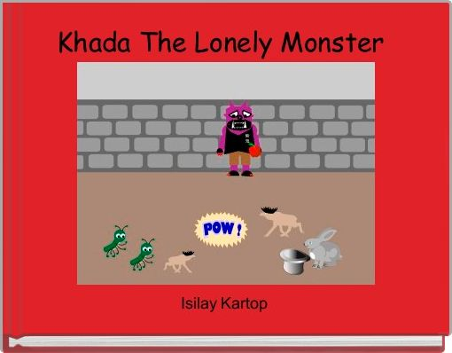 Khada The Lonely Monster