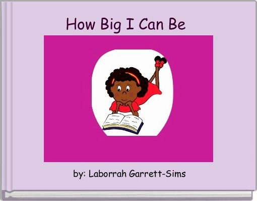 How Big I Can Be