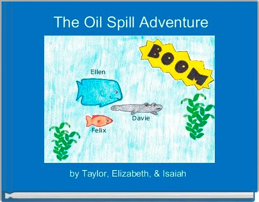 The Oil Spill Adventure