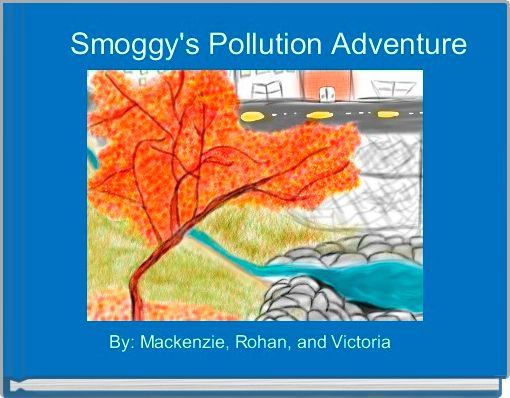 Smoggy's Pollution Adventure