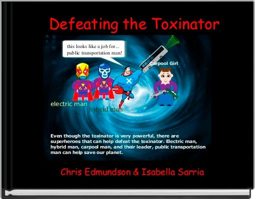 Defeating the Toxinator