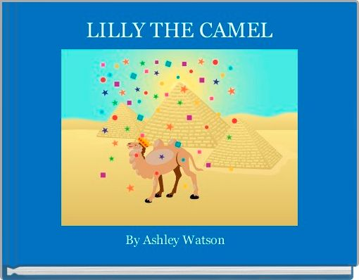 LILLY THE CAMEL