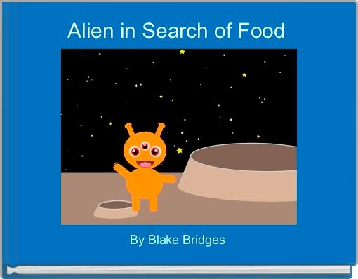 Alien in Search of Food