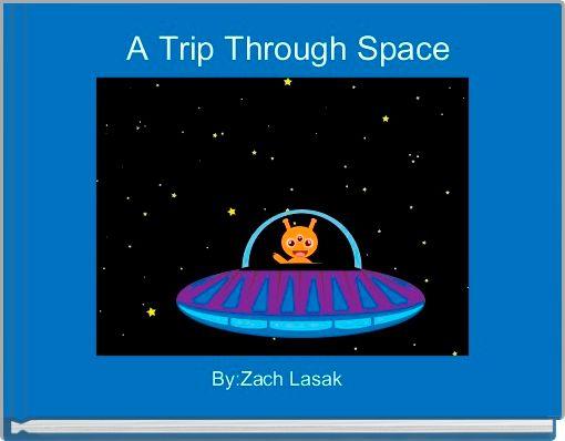 A Trip Through Space