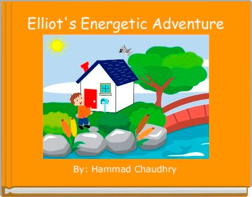 Elliot's Energetic Adventure