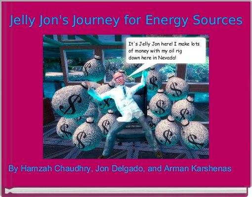 Jelly Jon's Journey for Energy Sources