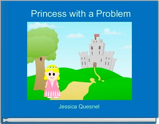 Princess with a Problem