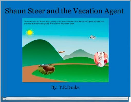 Shaun Steer and the Vacation Agent