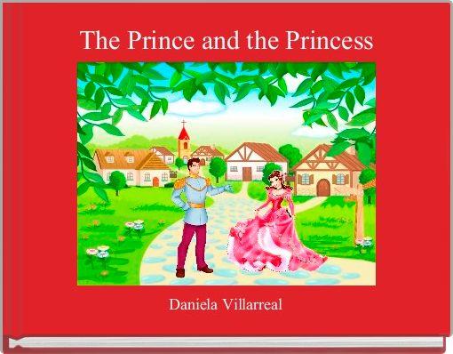 The Prince and the Princess