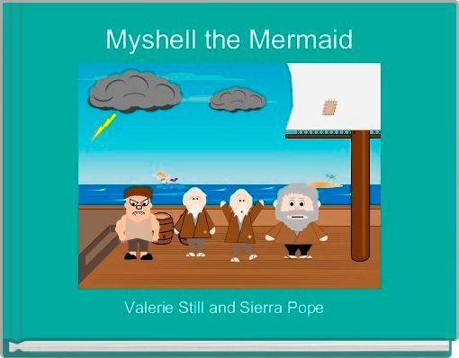 Myshell the Mermaid