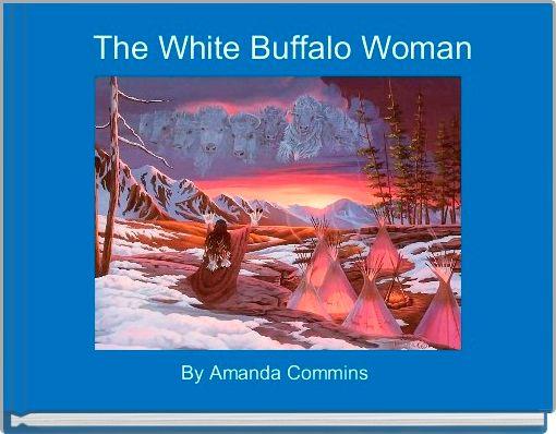 The White Buffalo Woman