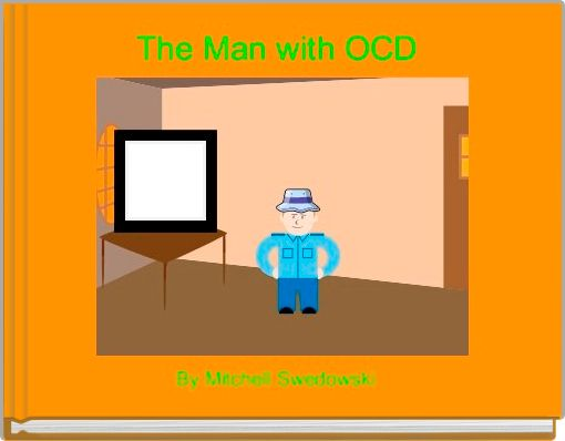 The Man with OCD