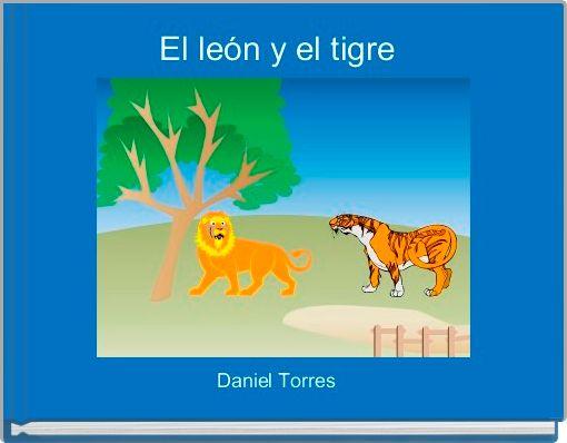 El león y el tigre