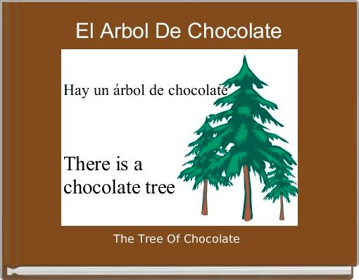El Arbol De Chocolate
