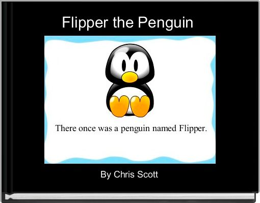 Flipper the Penguin
