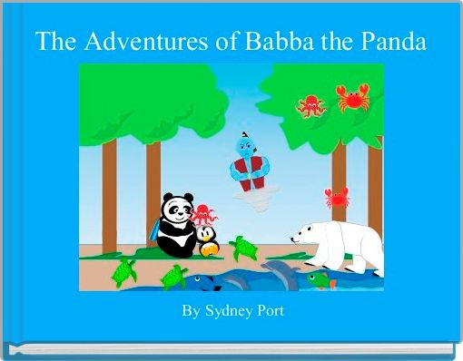 The Adventures of Babba the Panda