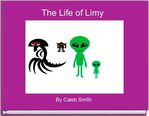 The Life of Limy