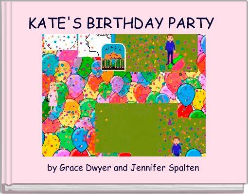 KATE'S BIRTHDAY PARTY