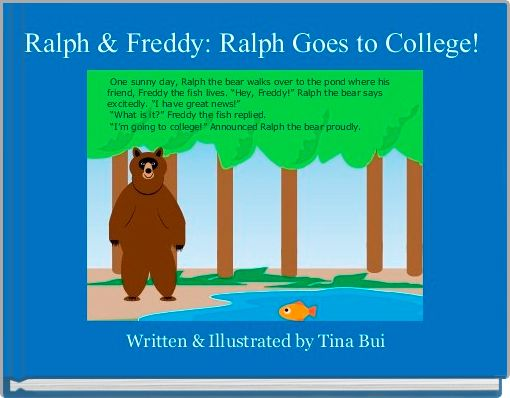 Ralph & Freddy: Ralph Goes to College!