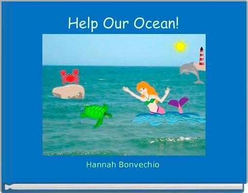 Help Our Ocean!