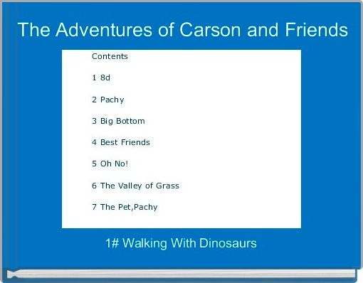 The Adventures of Carson and Friends