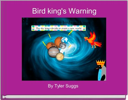 Bird king's Warning