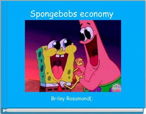 Spongebobs economy