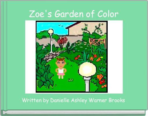 Zoe's Garden of Color
