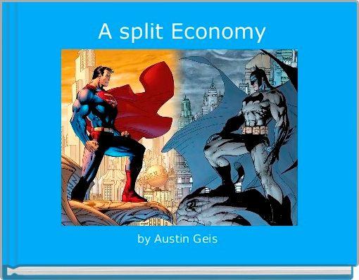 A split Economy