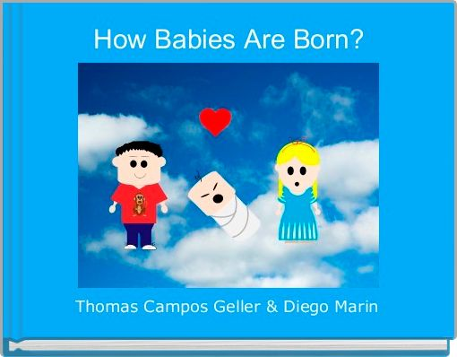 How Babies Are Born?