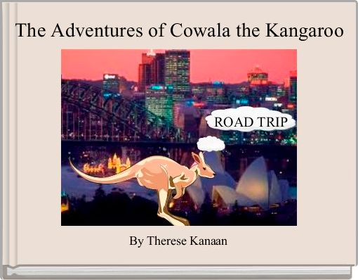 The Adventures of Cowala the Kangaroo