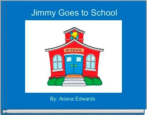 Jimmy Goes to School