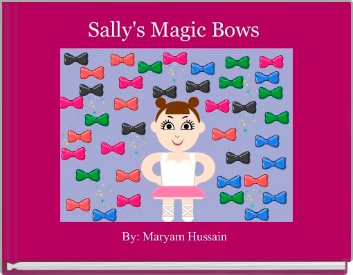 Sally's Magic Bows