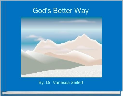 God's Better Way
