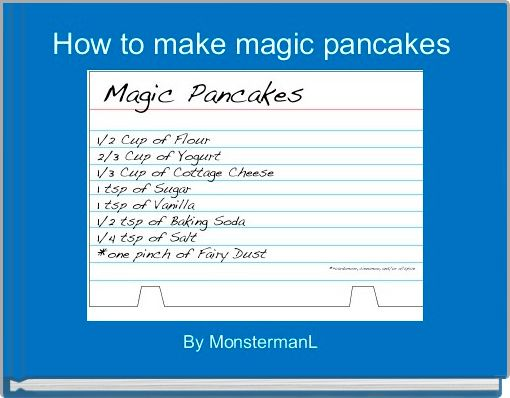 How to make magic pancakes