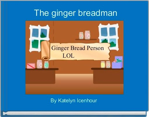 The ginger breadman