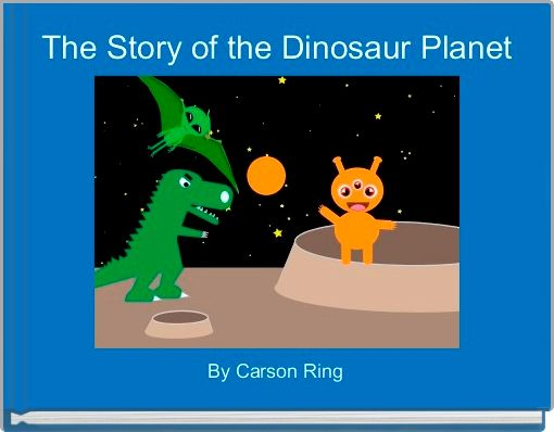 The Story of the Dinosaur Planet