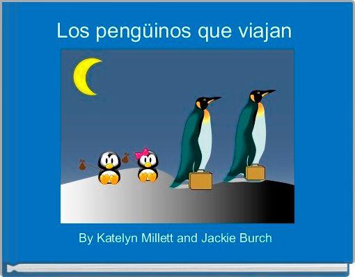 Los pengüinos que viajan