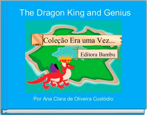 The Dragon King and Genius