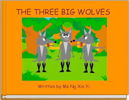 THE THREE BIG WOLVES
