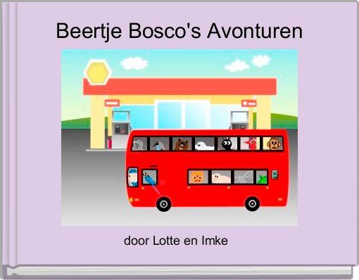 Beertje Bosco's Avonturen